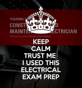 Keep Calm I've used this Electrical Exam Prep
